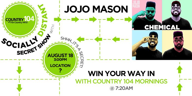 Socially Distant Secret Show w/ Jojo Mason