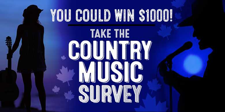 Take the Country Music Survey for the chance to win $1000!