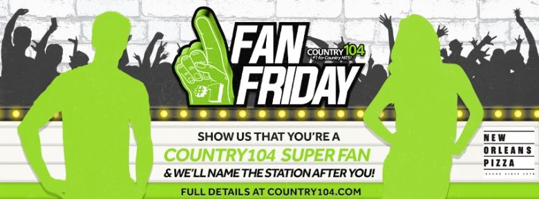 Country 104 Fan Friday